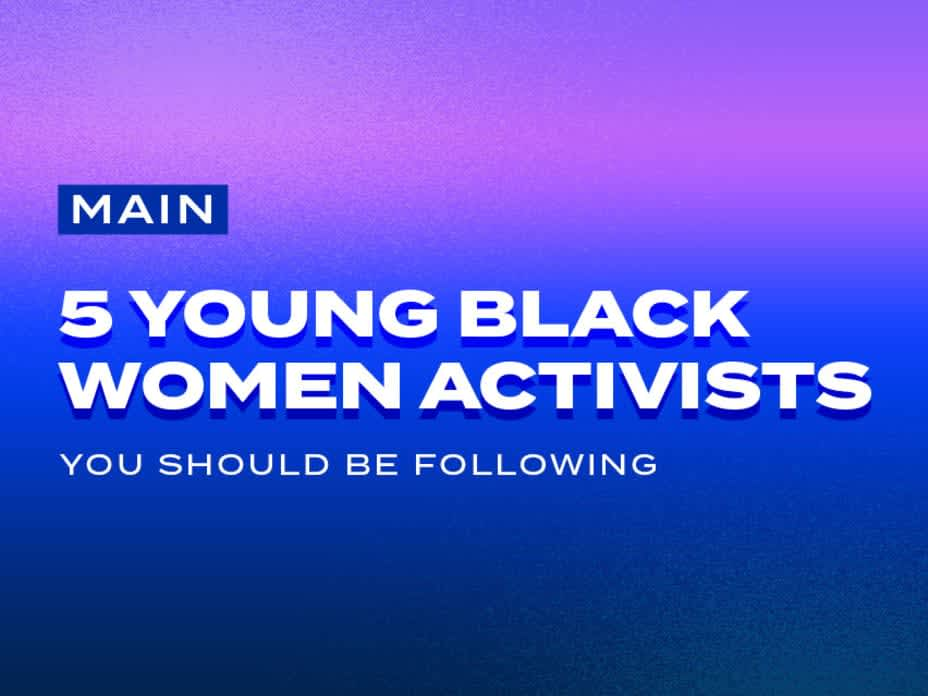 5 Inspiring Young Activists You Should Be Following